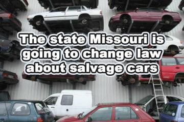 The state of Missouri's and it's Salvage Cars