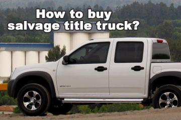 How to buy salvage title truck