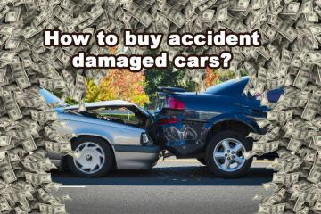 How to buy accident damaged cars?