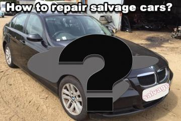 How to repair salvage cars?