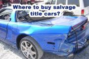 Where To Buy Salvage Title Cars?