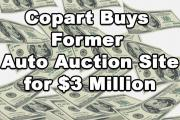 Copart buys former auto auction site for $3 million